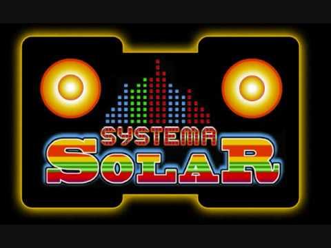 Systema Solar - Ya Veras