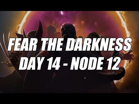 Fear the Darkness - Day 14 - Node 12 - Marvel Strike Force