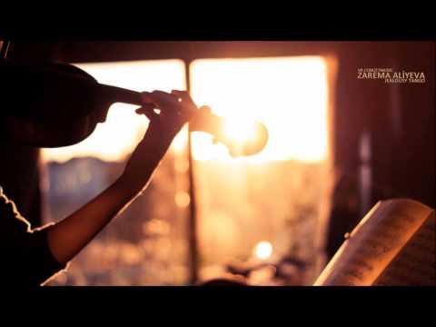 Zarema Aliyeva - Jealousy Tango