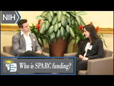 NIH SPARC Program: Who is SPARC Funding? (SPARC Plug 7)