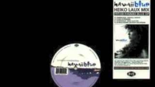 Christian Morgenstern - Hawaii Blue (Heiko Laux Mix)