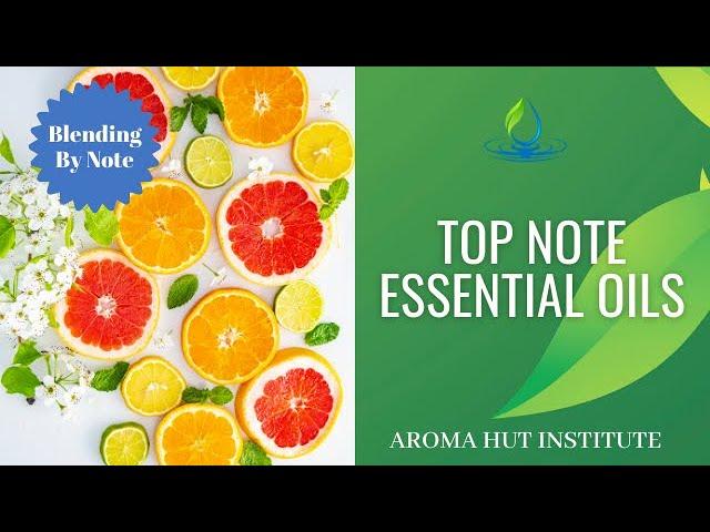 Top Note In Perfume | Essential Oils