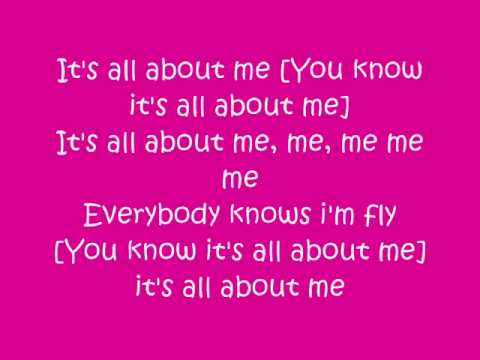 Its all about me song
