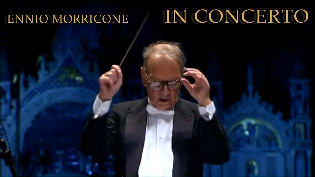 Ennio Morricone Cinema Paradiso In Concerto Venezia 10 11 07 Youtube