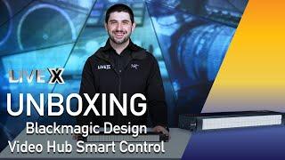 Unboxing: Blackmagic Design Videohub Smart Control