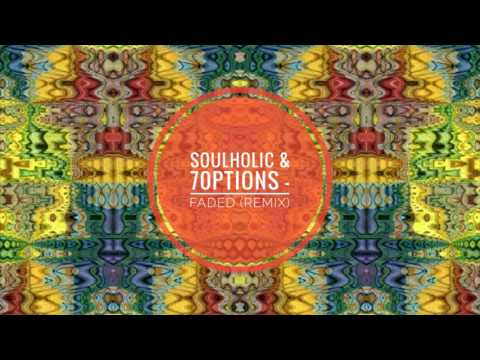 Alan Walker - Faded (Soulholic & 7Options Remix)