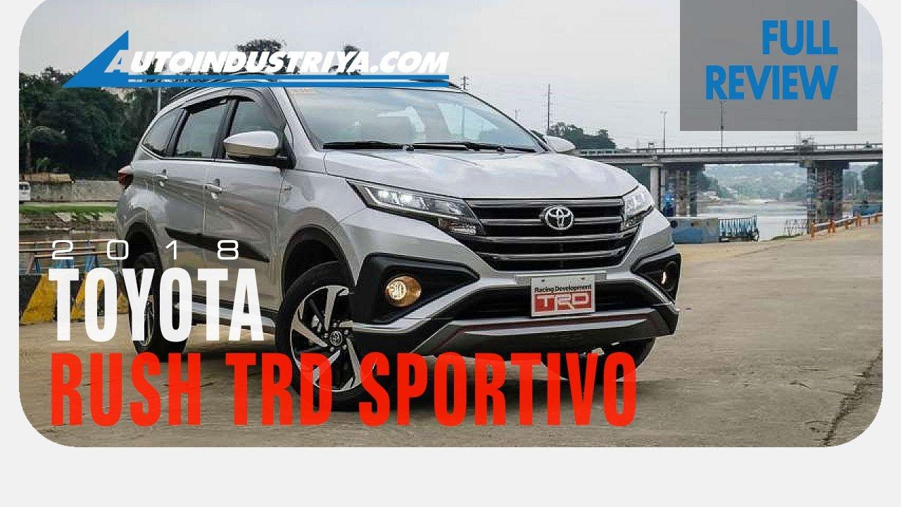 2018 Toyota Rush 1.5 G TRD - Full Review - YouTube