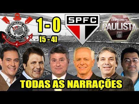 Todas as narrações - Corinthians 1x0 São Paulo + Pênaltis / Semi Final do Campeonato Paulista 2018