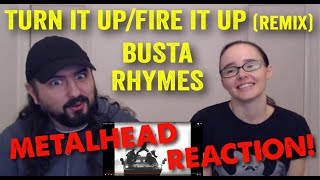 Turn It Up/Fire It Up - Busta Rhymes (REACTION! by metalheads)