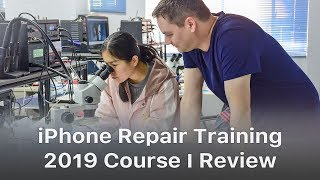 REWA iPhone Logic Board Repair Training Review - 2019 Course Ⅰ
