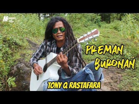 Preman Buronan - Tony Q Rastafara Cover MamunMW