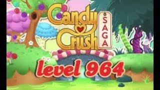 Candy Crush Saga Level 964 No Boosters 3 Stars