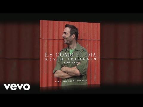 Kevin Johansen - Es Como el Día ft. Miranda Johansen