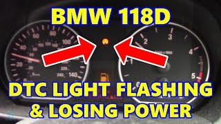 BMW 118D DTC Light On & Losing Power
