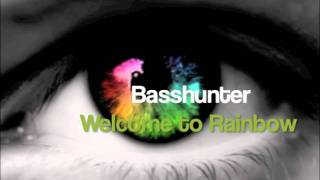Basshunter - Welcome to Rainbow (HardStyle Remix)
