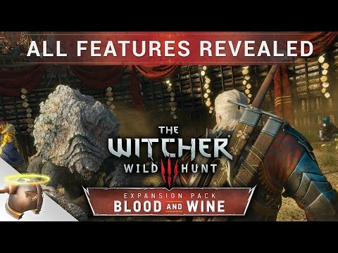 The Witcher 3: BLOOD AND WINE DLC: Complete feature list & release date!