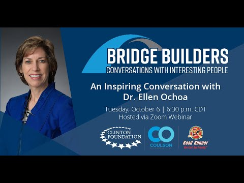 Bridge Builders: An Inspiring Conversation with Dr. Ellen Ochoa ...