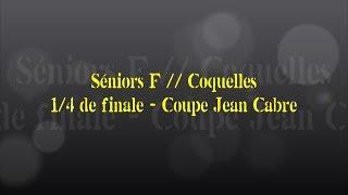 Retour sur le match... Séniors F // Coquelles - 1/4 de finale Coupe Jean Cabre