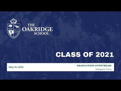 The Oakridge School 2021 Graduation