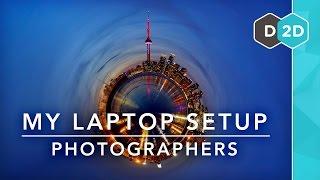 My Laptop Setup #2 - Photographers!