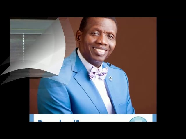 SOUL LIFTING MESSAGES BY PASTOR E. A. ADEBOYE