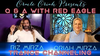 Oracle Oriah Presents Q & A with Red Eagle Spirit Guide Channeled by Riz Mirza