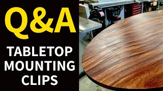 Q&A Tabletop Mounting Clips