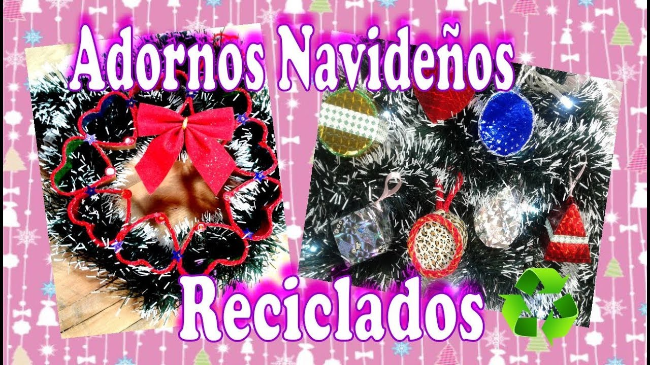 adornos navide os reciclados 4 ideas faciles youtube