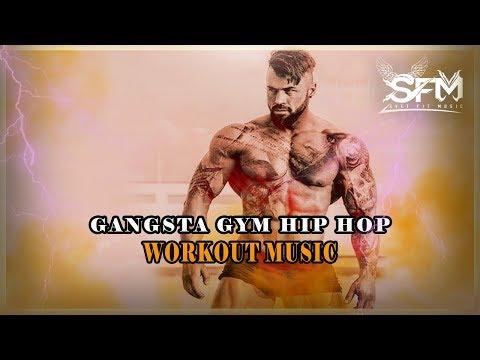 Best Gangsta Gym Hip Hop Workout Music - Svet Fit Music