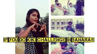 If You Do KiKi Challenge in Banaras/Varanasi - (Diwali Special) - Funny Video - RG Youngsters