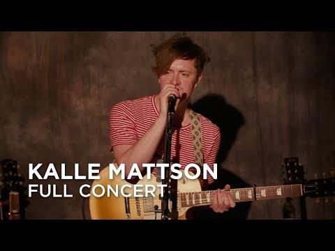 Kalle Mattson   Full Concert