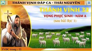 Thánh Vịnh 32 Thái Nguyên - Lễ Vọng Phục Sinh (Sau Bài Đọc 1) - Năm A