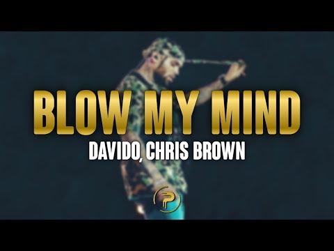 Davido, Chris Brown Blow My Mind Lyrics