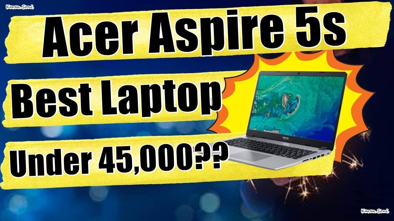Acer Aspire 5s Laptop - First Laptops with Whiskey Lake Intel Processors -  Buy or Not?