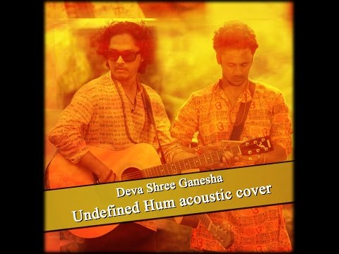 Deva Shree Ganesha (Undefined Hum acoustic cover)