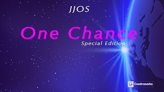 Jjos - One Chance Special Edition Session, Chill Out, Ambient & Relaxing Music Mix