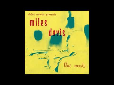 Miles Davis -  Blue Moods ( Full Album )