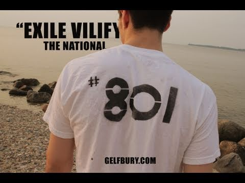 """Exile Vilify"" The National (PORTAL2NATIONALEXILE)"