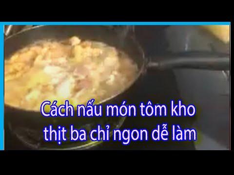 Cách nấu món tôm kho thịt ba chỉ ngon dễ làm