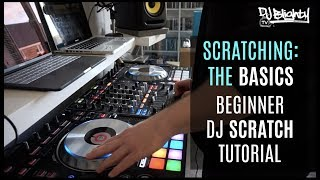 HOW TO SCRATCH // BEGINNER DJ TUTORIAL