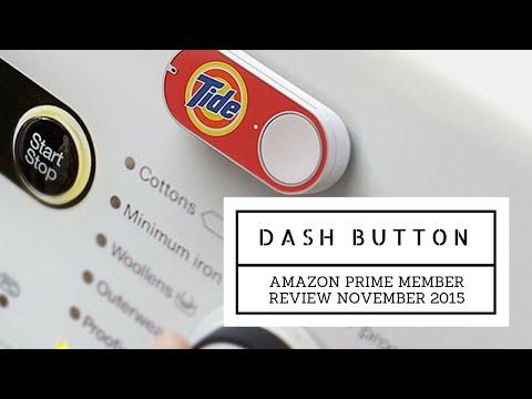 Amazon Prime Dash Button Review Nov 2015