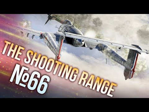 War Thunder: The Shooting Range | Episode 66