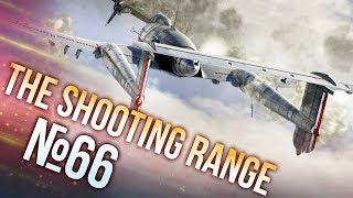 War Thunder: The Shooting Range | Episode 66