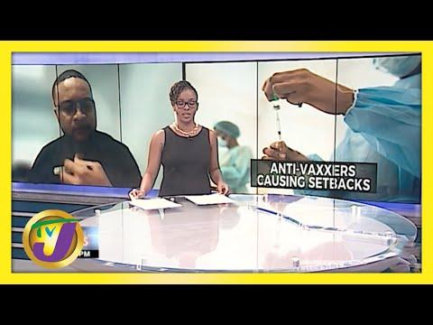 Anti-Vaxxers a Distraction | TVJ News