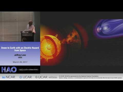 Jeffrey Love | USGS | Down to Earth with an Electric Hazard from Space