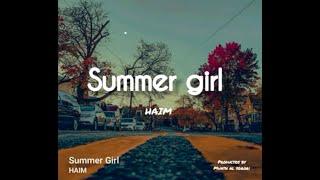 HAIM - Summer Girl (Lyrics Video)