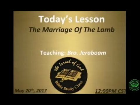 "IOG Minneapolis- ""The Marriage Of The Lamb"""