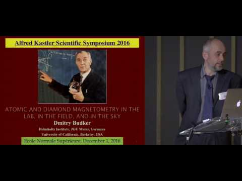 Symposium Kastler - Dimitry Budker - Optical magnetometry in the lab, in the field and in the sky