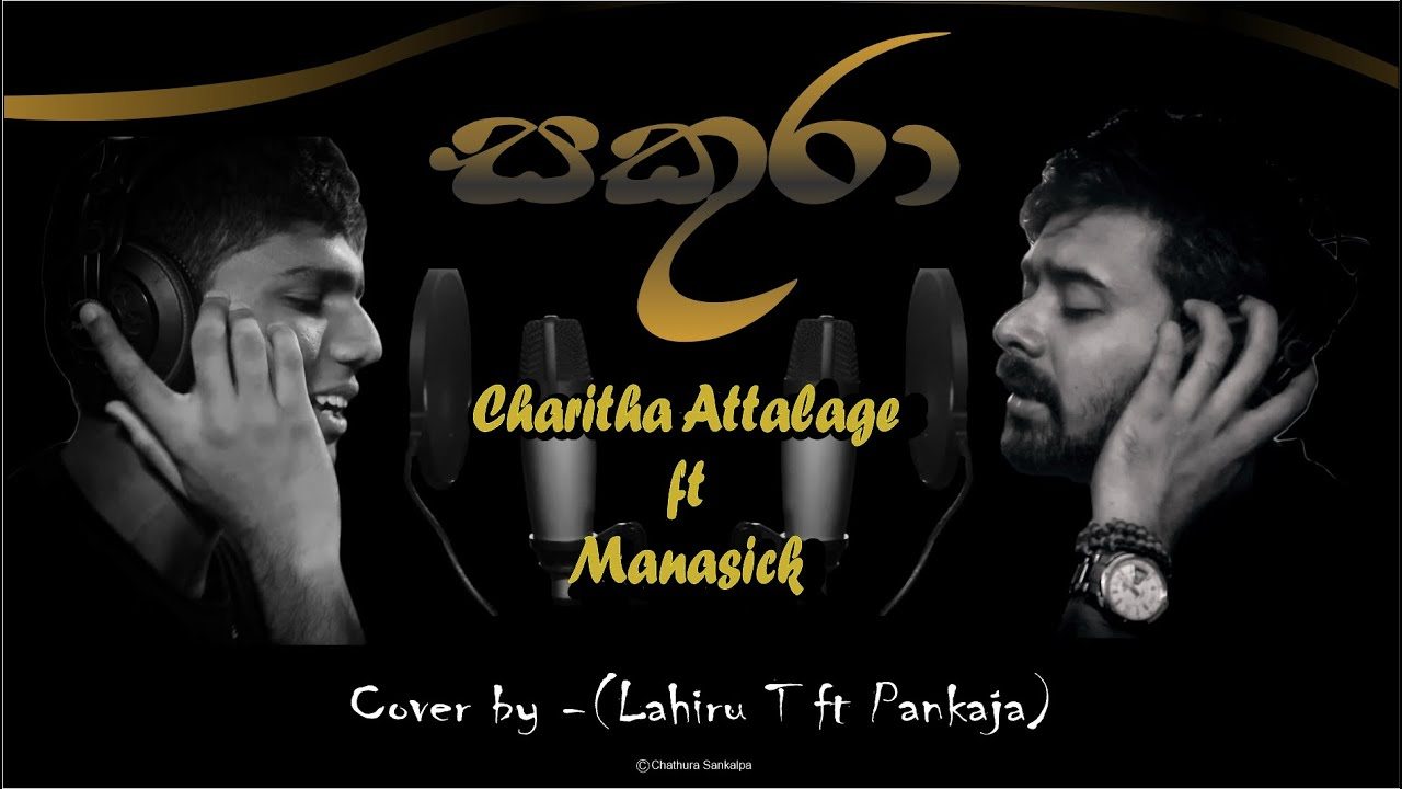 Sakura male Cover Song by Lahiru ft Pankaja