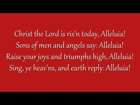 Christ the Lord Is Risen Today (Grace Community Church)